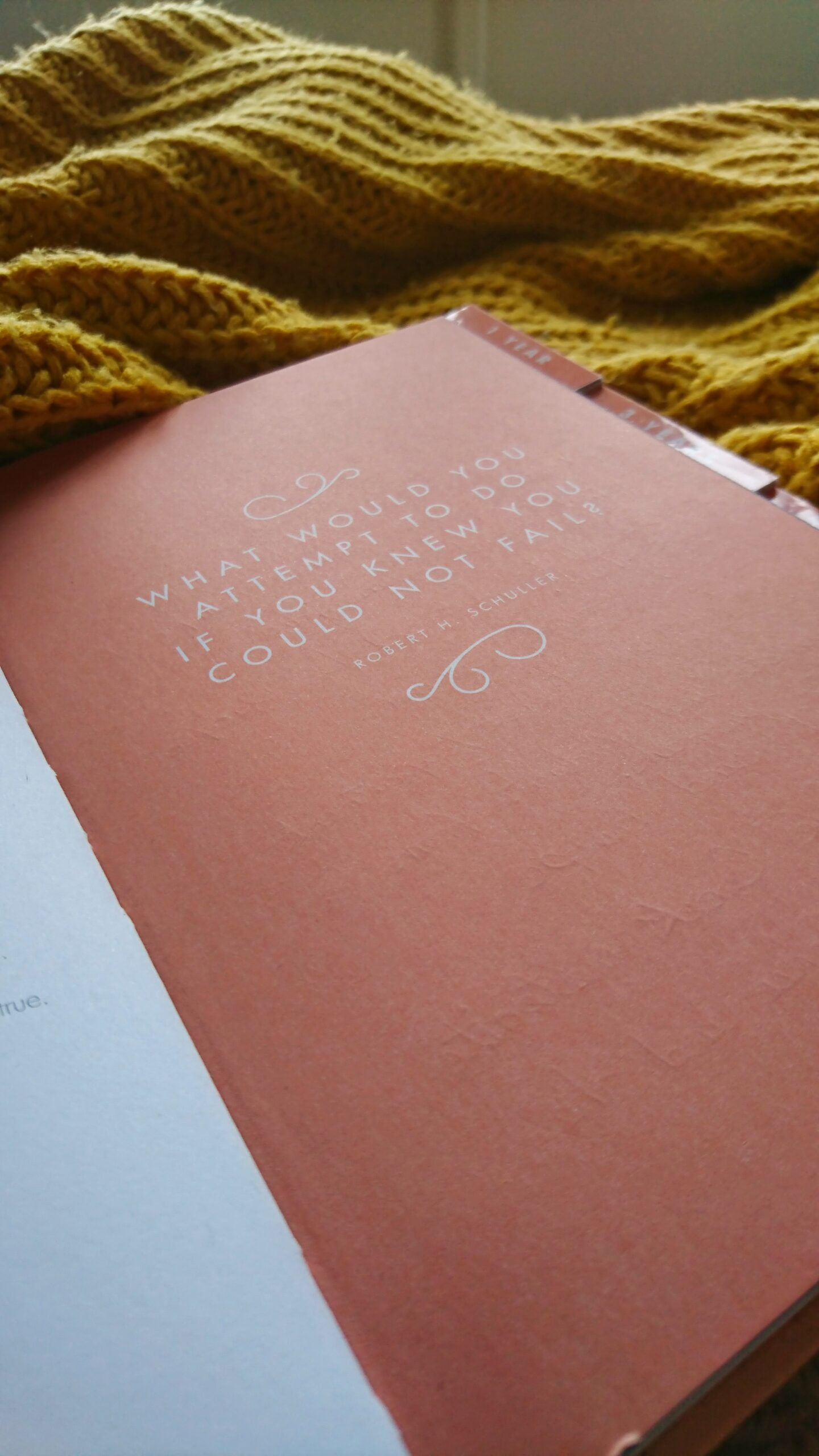 Quote 'What would you attempt to do if you knew you could not fail' in notebook