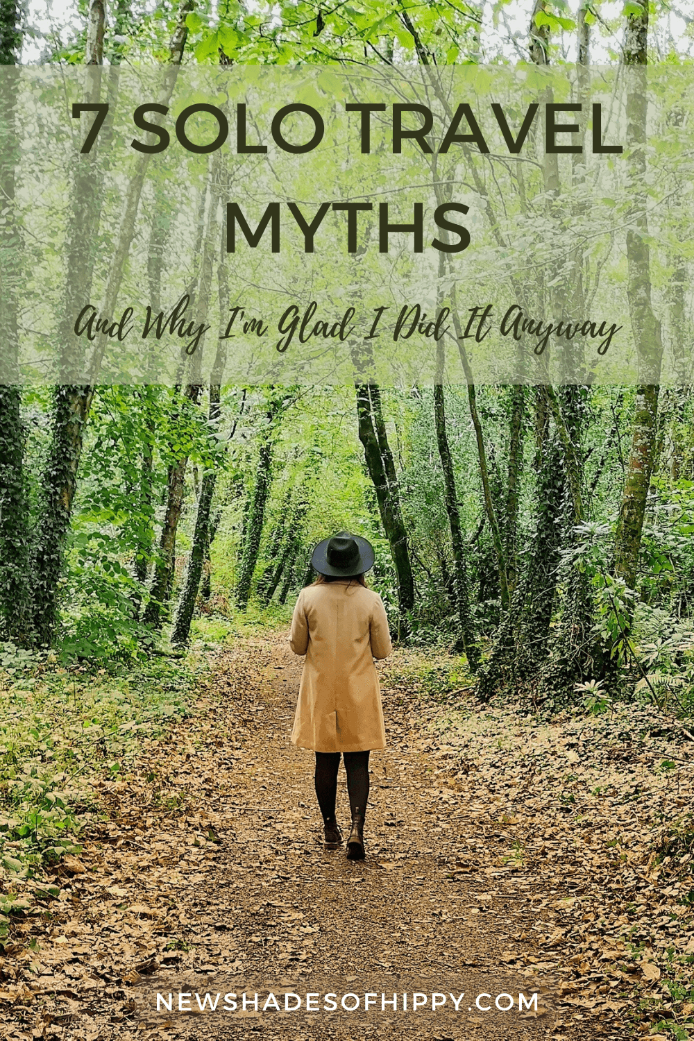 New Shades of Hippy Pinterest - Anneka Nicholls - travel blog and green living - 7 Solo Travel Myths
